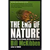 End of Nature: Humanity, Climate Change and the Natural World: Humanity, Climate Change and the Natural World