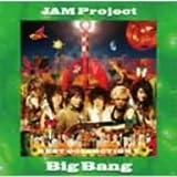 BigBang 〜JAM Project BEST COLLECTION V〜