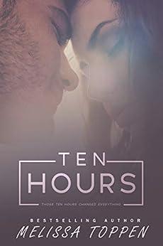 Ten Hours by [Toppen, Melissa]