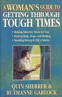 A Woman's Guide to Getting Through Tough Times (Woman's Guides)