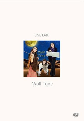 Live Lab. Wolf Tone [DVD]