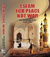 Islam for Peace Not War