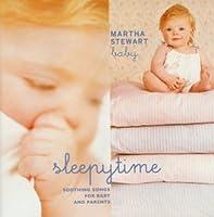 Martha Stewart: Baby Sleepytime