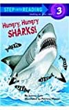 Hungry, Hungry Sharks (Step Into Reading: Level 3)