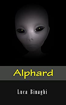 Alphard (Italian Edition) by [Binaghi, Luca]