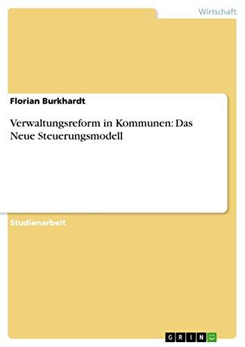 Das Neue Steuerungsmodell Der Offentlichen Verwaltung (German Edition)