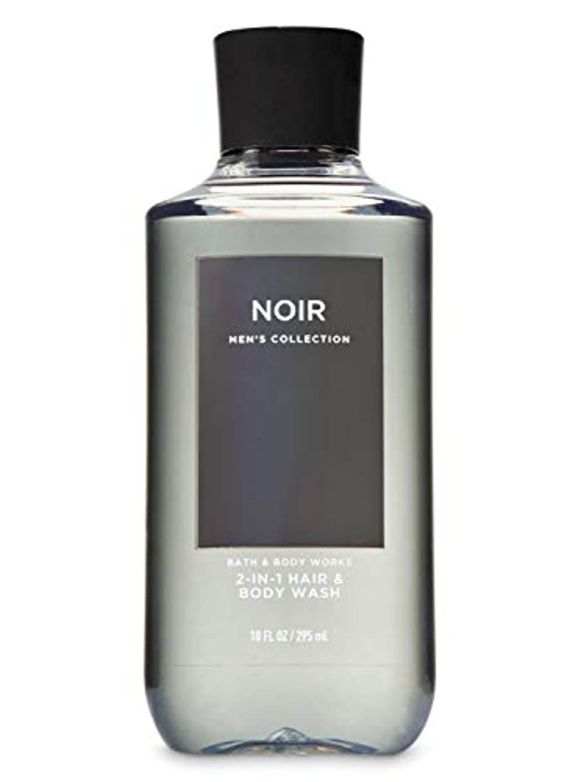 猛烈なセージくま【並行輸入品】Bath & Body Works Noir 2-in-1 Hair + Body Wash 295 mL
