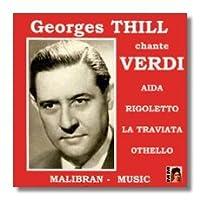 Arias & Scenes: Aida Traviata Rigoletto Othello