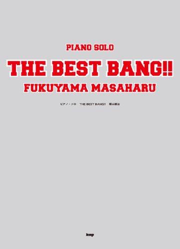 PIANO SOLO THE BEST BANG!! 福山雅治 [楽譜] / ケイ・エム・ピー編集部 (著); ケイ・エム・ピー編集部 (編集); ケイ・エム・ピー (刊)