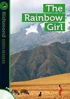 The Rainbow Girl & CD - Richmond Robin Readers 3