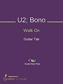 [Bono, U2]のWalk On (English Edition)