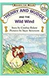 Henry and Mudge and the Wild Wind (Ready-To-Read: Level 2)