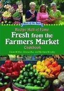 Recipe Hall of Fame Fresh From the Farmers Market Cookbook (Recipe Hall of Fame Cookbook)