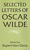 Selected Letters of Oscar Wilde