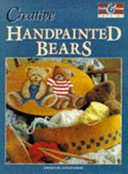 Creative Handpainted Bears (Craft & Home Special)