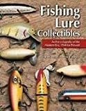 Fishing Lure Collectibles: An Encyclopedia of the Modern Era, 1940 To Present 画像