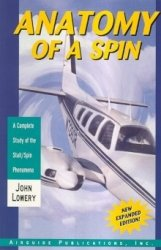 Download Anatomy of a Spin: A Complete Guide of the Stall-Spin Phenomenon 0934754055