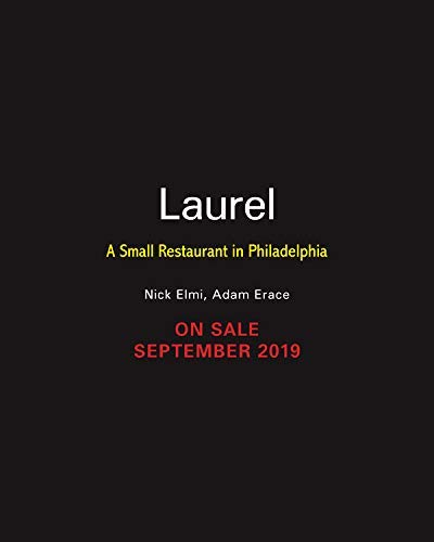 Laurel: A Small Restaurant in Philadelphia (English Edition)