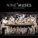 Nine Muses 1st Single - Let's Have a Party(韓国盤)