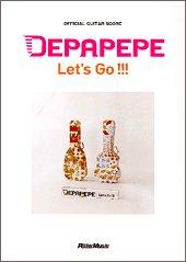 オフィシャルギタースコア DEPAPEPE/Let's Go!!! (オフィシャル・ギター・スコア)の詳細を見る