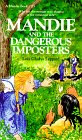 Mandie and the Dangerous Imposters (Mandie Books)