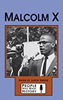Malcolm X (People Who Made History)