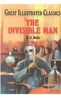The Invisible Man (Great Illustrated Classics)