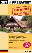 Gut und preiswert 2007. Bett mit Bad bis 45 Euro