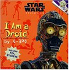 "I Am a Droid: I am a Droid Picture Book 3 (""Star Wars Episode One"" Picture Books)"