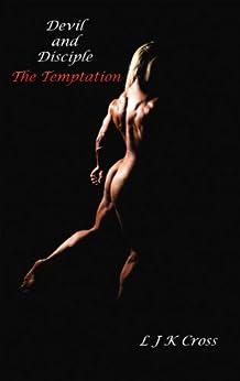 [Cross, L J K]のDevil and Disciple: The Temptation (English Edition)