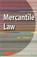 A Manual of Merchantile Law