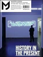 MJ Manifesta Journal: v. 9: History in the Present