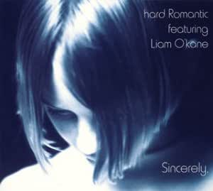 Sincerely~Best Of hard Romantic