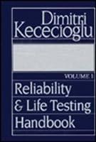 Reliability and Life Testing Handbook