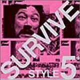 Amazon.co.jp「SURVIVE STYLE5+」Original Soundtrack