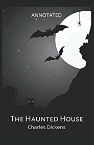 The Haunted House (Annotated)