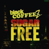 SUGAR FREE / black COFFEEZ (CD - 2006)