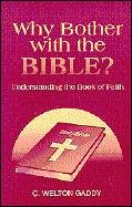 Why Bother With the Bible?: Understanding the Book of Faith