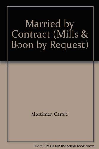 Download Married by Contract (Mills & Boon by Request) 0263807940
