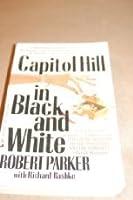 Capital hill/blk &whi