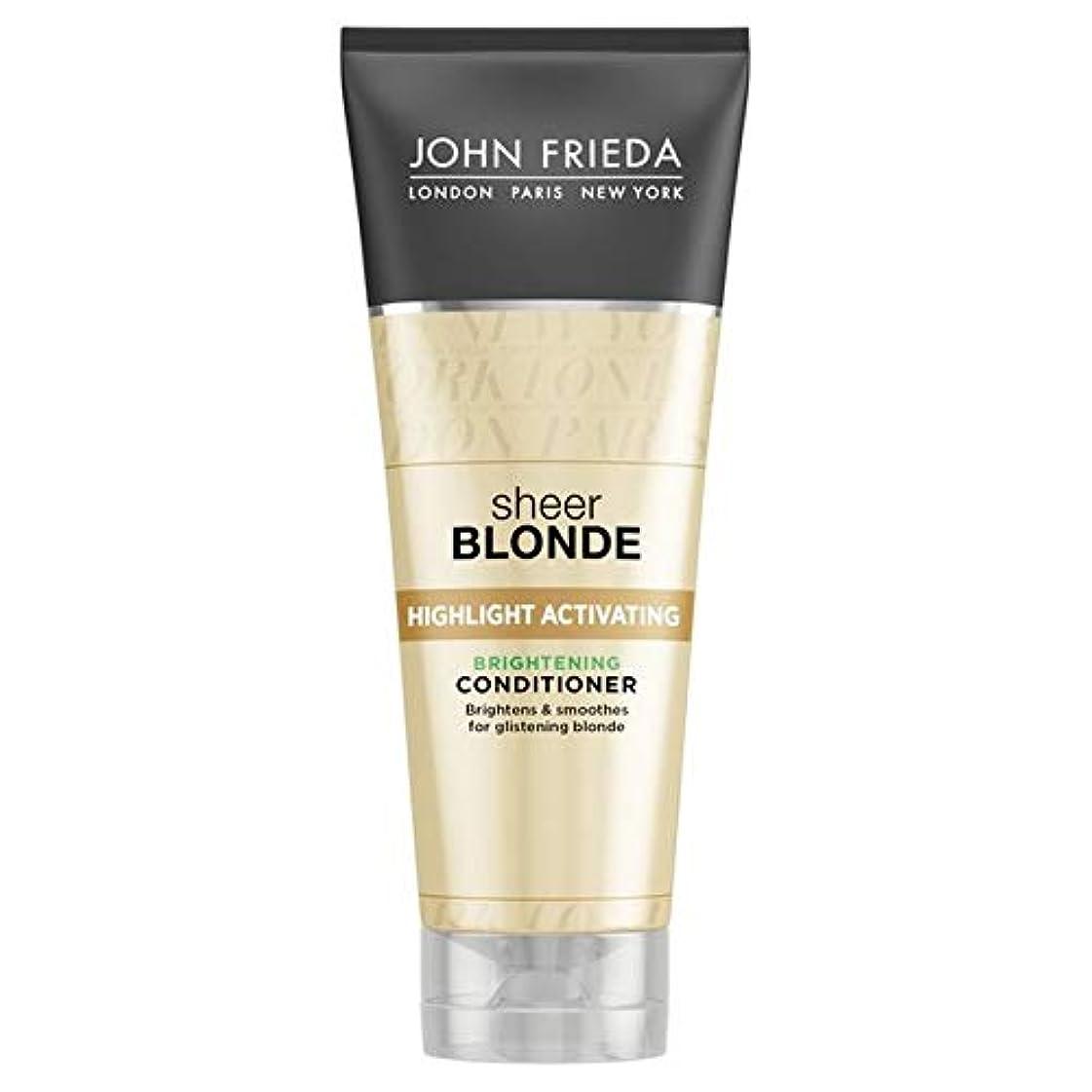主流キラウエア山類推[John Frieda ] コンディショナー膨大なブロンド250ミリリットルを明るく活性化ジョン?フリーダハイライト - John Frieda Highlight Activating Brightening Conditioner Sheer Blonde 250ml [並行輸入品]