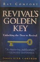 Revival's Golden Key: Unlocking the Door to Revival