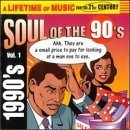 Soul of the 90's by Various Artists