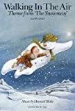 Amazon.co.jpHoward Blake: Walking in the Air (The Snowman) SA/Piano