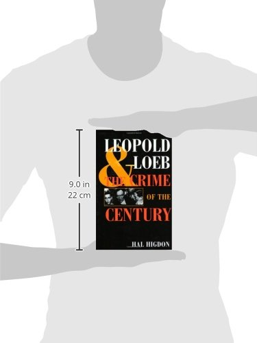 the criminal minds of loeb and leopold The trial of nathan leopold and richard loeb would be a contest between two charismatic individuals -- darrow, who had built his reputation by defending unpopular causes and crowe, the most competent and energetic state's attorney in a generation.
