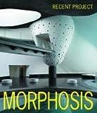 モーフォシス最新プロジェクト