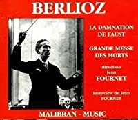 Berlioz;La Damnation De Faust