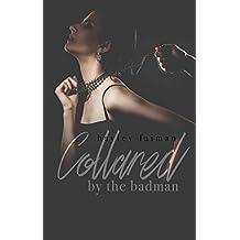 Collared by the Badman (Russian Bratva Book 11)