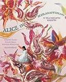 Alice im Schlaraffenland: 94 traumhafte Rezepte 画像