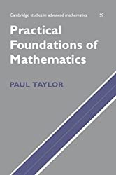 Practical Foundations of Mathematics (Cambridge Studies in Advanced Mathematics)